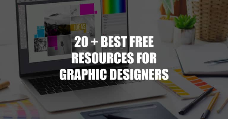 20+ Best Free Resources for Graphic and Website Designers in 2021